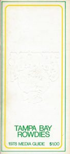 1978 Tampa Bay Rowdies Media Guide