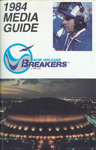 1984 New Orleans Breakers Media Guide