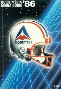 1986 Montreal Alouettes Media Guide