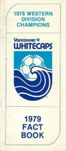 1979 Vancouver Whitecaps Media Guide