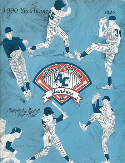 1985-1994 Albany-Colonie Yankees • Fun While It Lasted